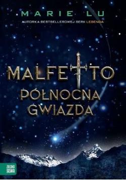 Malfetto. Północna gwiazda