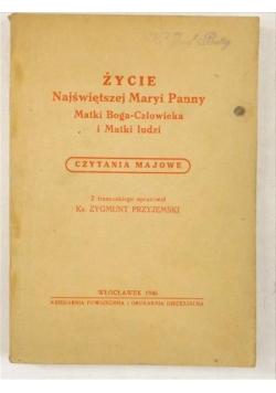Życie Najświętszej Maryi Panny Matki Boga-Człowieka i Matki ludzi, 1946 r.