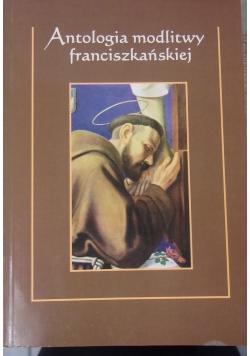 Antologia modlitwy franciszkańskiej