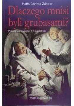 Dlaczego mnisi byli grubasami?