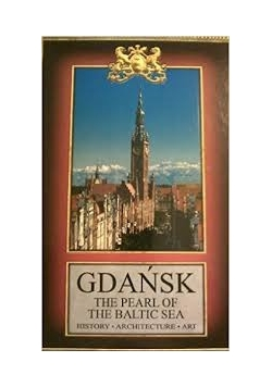 Gdańsk, the pearl of the baltic sea