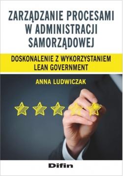 Zarządzanie procesami w administracji samorządowej