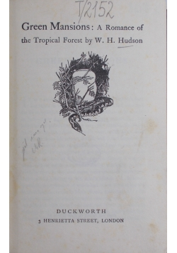 Green Mansions:A Romance of the Tropical Forest, 1926r.