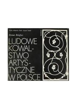 Ludowe kowalstwo artystyczne w Polsce