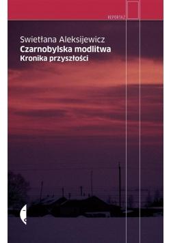 Czarnobylska modlitwa. Kronika przyszłości
