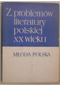 Z problemów literatury polskiej XX wieku. Młoda Polska