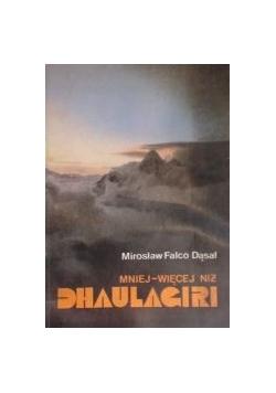 Mniej- więcej niż Dhaulagiri