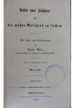 Keisen eines Irlanders um die wahre Religion zu suchen, 1852 r.