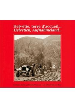 Halvetie, terre d accueil... Halvetien, Aufnahmeland