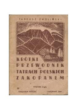 Krótki przewodnik po Tatrach polskich i Zakopanem, 1949 r.