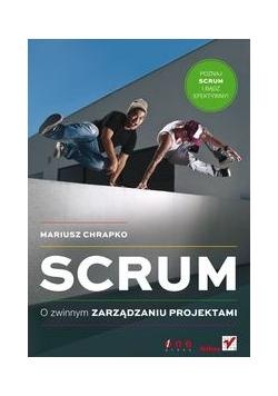 Scrum: O zwinnym zarządzaniu projektami