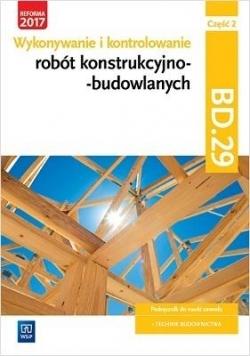 Wykonywanie robót konstrukcyjno-budowl. BD.29 cz.2