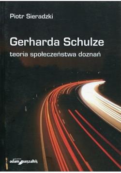 Gerharda Schulze teoria społeczeństwa doznań
