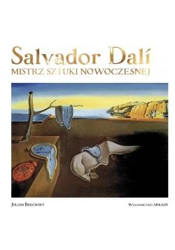 Salvador Dal. Mistrz sztuki nowoczesnej