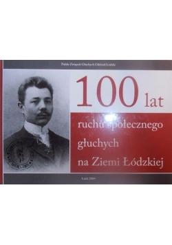 100 lat ruchu społecznego głuchych na Ziemi Łódzkiej
