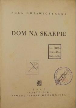 Dom na skarpie, 1949 r.