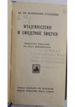 Wtajemniczenie w umiejętność Świętych, 1933 r