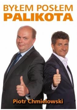 Byłem posłem Palikota