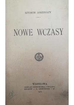 Nowe czasy, 1910 r.