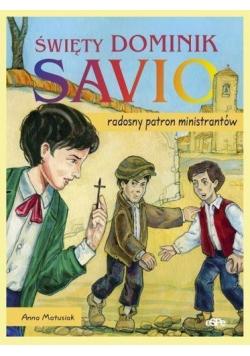 Święty Dominik Savio. Radosny patron ministrantów