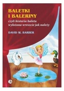 Baletki i baleriny czyli historia baletu...