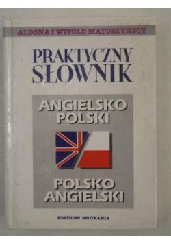 Matuszyńscy Aldona i Witold - Praktyczny słownik angielsko-polski, polsko-angielski