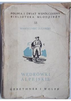 Wędrówki alpejskie, 1939 r.