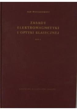 Zasady elektromagnetyki i optyki klasycznej, tom 1