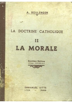 La doctrine catholique II .La morale, 1941r.