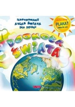 Dookoła świata. Ilustrowany Atlas Świata...