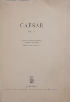 Cesar kl. X ,Teksty do użytku szkolnego