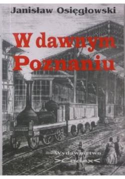 W dawnym Poznaniu