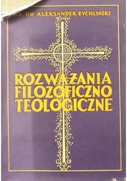 Rozważania filozoficzno teologiczne