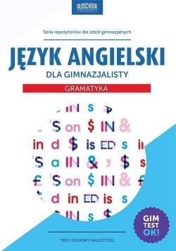 Język angielski dla gimnazjalisty Gramatyka w.2015