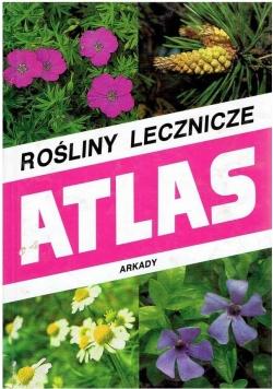 Rośliny lecznicze Atlas
