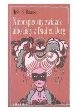 Niebezpieczny związek albo listy z Daal en Berg
