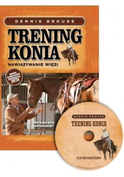 Trening konia. Nawiązywanie więzi + DVD