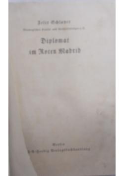 Diplomat im Roten Madrid 1938 r.