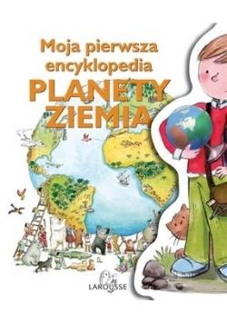 Moja pierwsza encyklopedia planety Ziemia