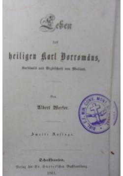 Leben des heiligen Karl Borromaus, 1861 r.