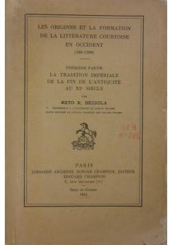 Les origines et la formation de la littérature courtoise en Occident (500-1200), 1944 r.