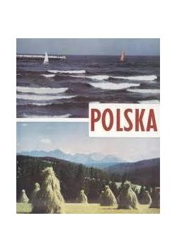 Polska. Przyroda - osadnictwo - architektura