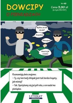 Dowcipy Nr.49 O pieniądzach
