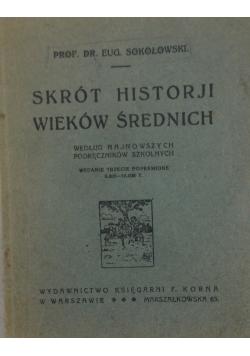 Skrót histoji wieków średnich,1928 r.