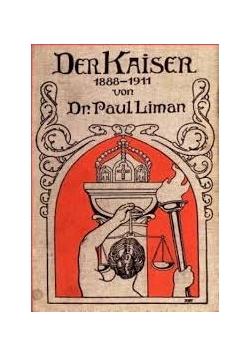 Der Kaiser 1888-1911, 1911 r.