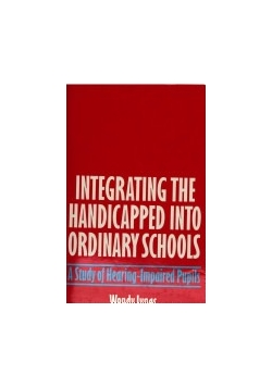 Integrating The handicapped into ordinary Schools
