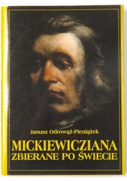Mickiewicziana zbierane po świecie