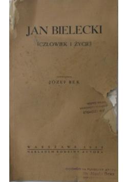 Jan Bielecki (Człowiek i życie), 1932r.