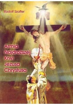 Armia Najdroższej Krwi Jezusa Chrystusa Rudolf Szaffer