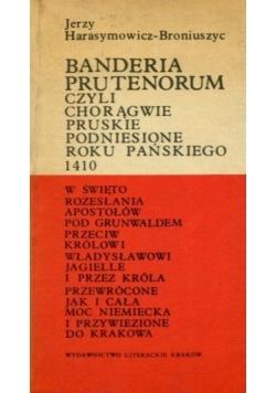 Banderia prutenorum czyli chorągwie pruskie podniesione roku Pańskiego 1410